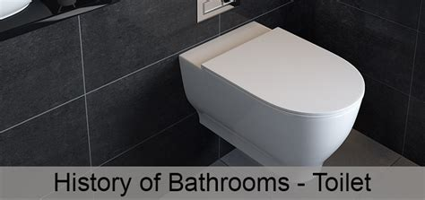 history of bathrooms toilets q4 bathrooms