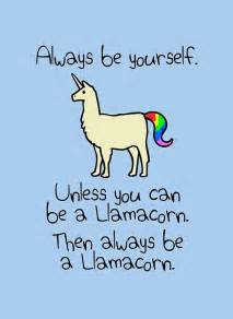 Wall Sayings Stickers quot always be yourself unless you can be a llamacorn quot art