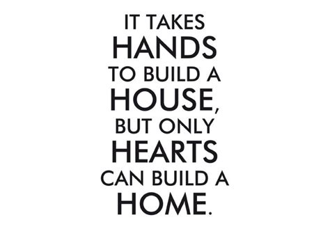 home building quotes house and home quotes quotesgram