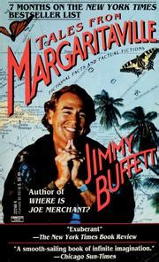 jimmy buffett a all the way books tales from margaritaville 1989 edition open library