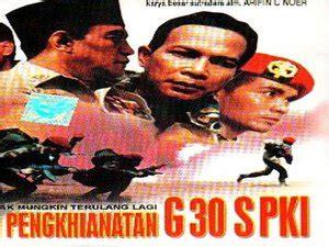 film tragedi g 30 s pki pemutaran film g 30 s pki dari pejabat hingga rakyat