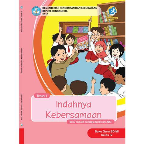 Buku Sd Tematik Kelas 4 Tema 4 buku tematik kelas 1 tema 4 daftar update harga terbaru