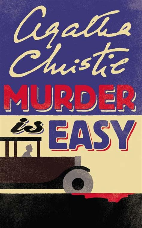 murder is easy agatha murder is easy by agatha christie agatha christie