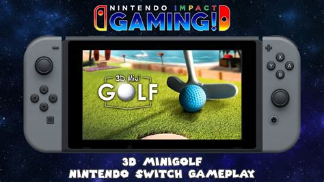 3d Mini Golf For Nintendo Switch 3d minigolf nintendo switch gameplay