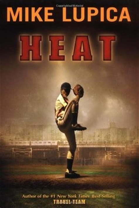 heat a books heat by mike lupica kirkus reviews