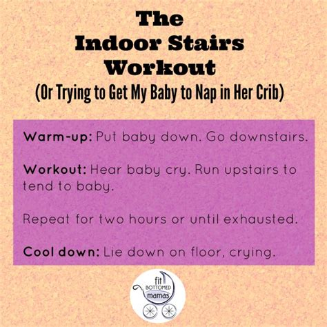 Trying To Get Baby To Sleep In Crib The Indoor Stairs Workout Or Trying To Get My Baby To Nap In Crib
