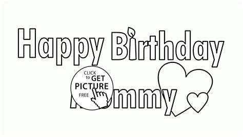 happy birthday mommy coloring pages jerzy decoration