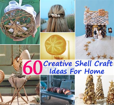 craft ideas to decorate your home 60 different and creative shell craft ideas to decorate your home beautifully diy home things