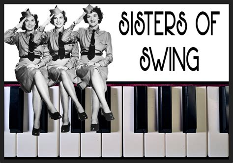 sisters of swing sisters of swing closing performance playhouse on the