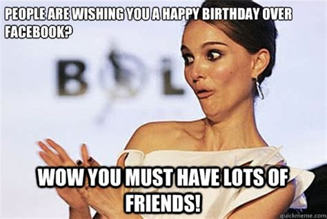 Sarcastic Birthday Meme - sarcastic natalie portman memes quickmeme