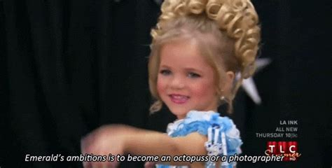 Toddlers And Tiaras Goes A Bit Far by 16 Moments From Toddlers Tiaras Pleated