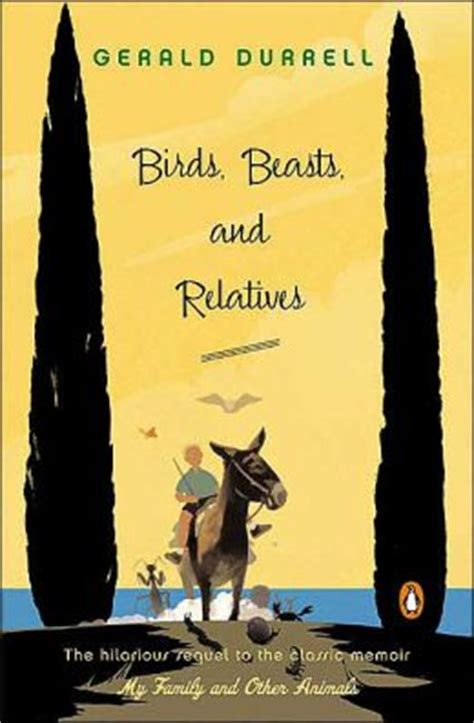 0006344658 birds beasts and relatives birds beasts and relatives by gerald durrell