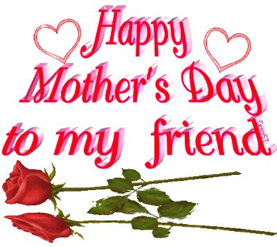 happy mother s day to the best friend heaven sent happy mother s day to my friend pictures photos and