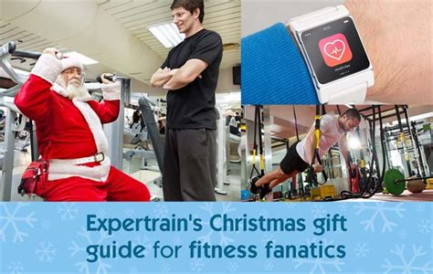 expertrain s christmas gift guide for fitness fanatics