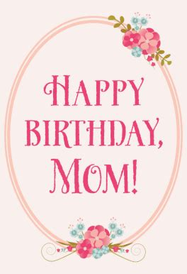 printable happy birthday cards mom floral birthday for mom free printable birthday card