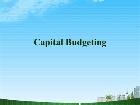 Capital Budgeting Ppt Mba Notes by Capital Budgeting Ppt Bec Doms On Finance