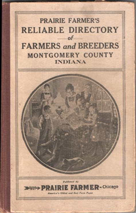 Montgomery County Indiana Records Montgomery County Indiana Prairie Farmer S Reliable Directory Of Farmers And