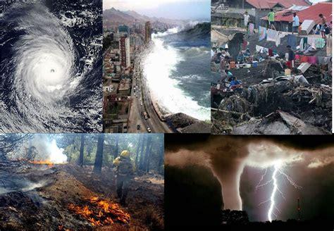 desastres de humanos los errores tipos de desastres naturales