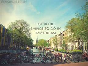Free Things To Do In Top 10 Free Things To Do In Amsterdam Big World Small