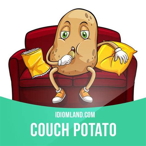 lazy couch potato quot couch potato quot is a lazy person who spends a lot of time