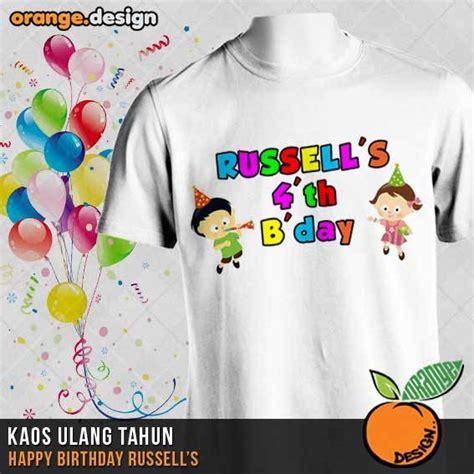 design kaos mania kaos ulang tahun russel