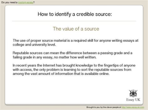 Sources Of Uk Essay by How To Identify A Credible Source Essay Research
