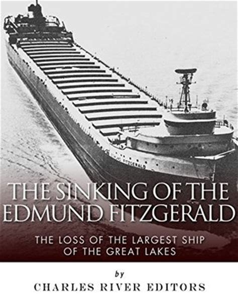 Largest Ship To Sink In The Great Lakes the sinking of the edmund fitzgerald the loss of the