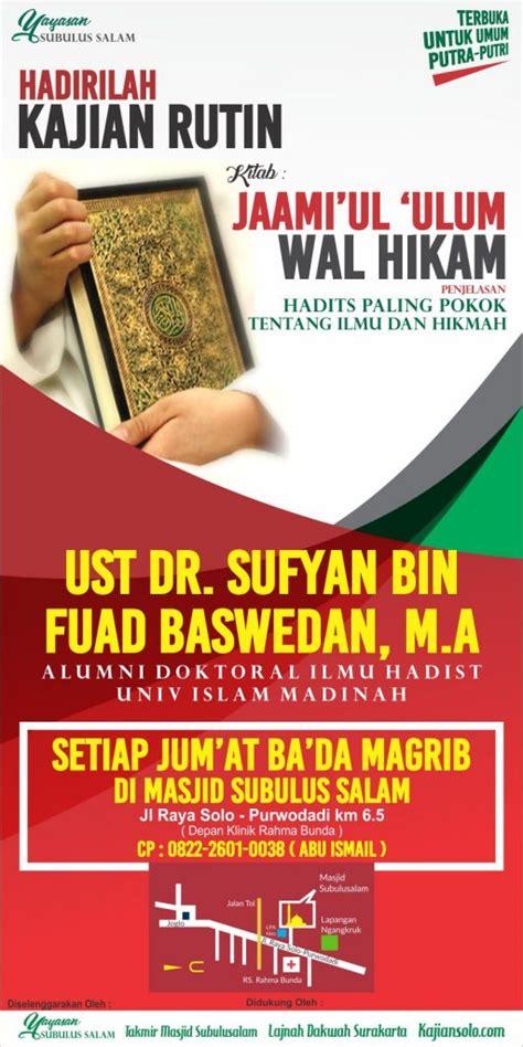 Mukhtashar Jamiul Wal Hikam info kajian rutin jum at bersama ust dr sufyan bin fuad baswedan m a kajiansolo