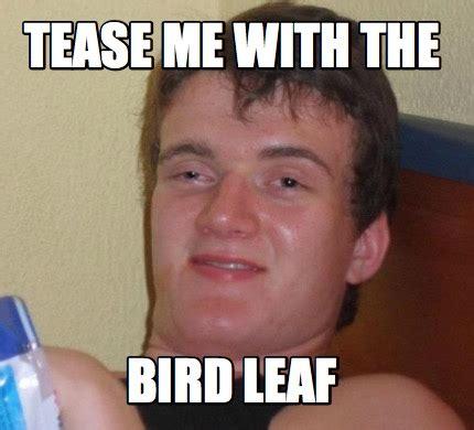 Tease Meme - tease meme 28 images wish i was dead memes straight