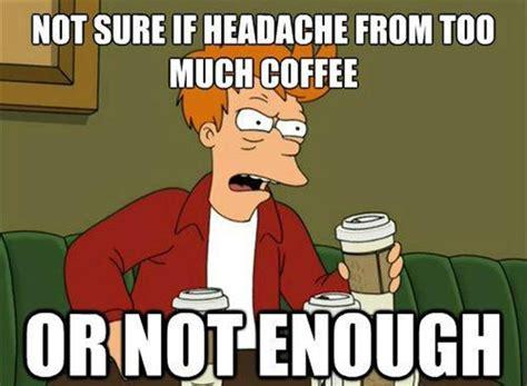 Memes About Coffee - funny futurama fry meme 24 pics