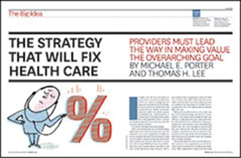 Strategy That Will Fix Health Care | 2013 hbr mckinsey awards