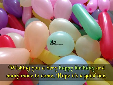 Happy Birthday Wish You Many More To Come Wishing You A Very Happy Birthday And Many More To Come