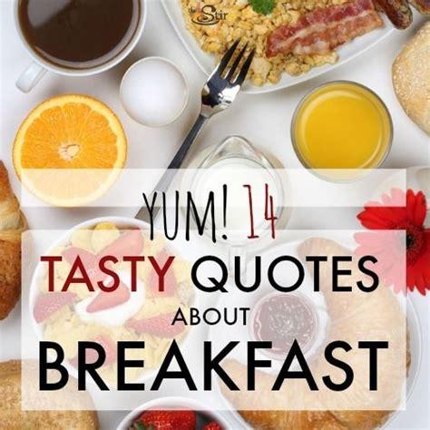 brunch quotes breakfast quotes weneedfun