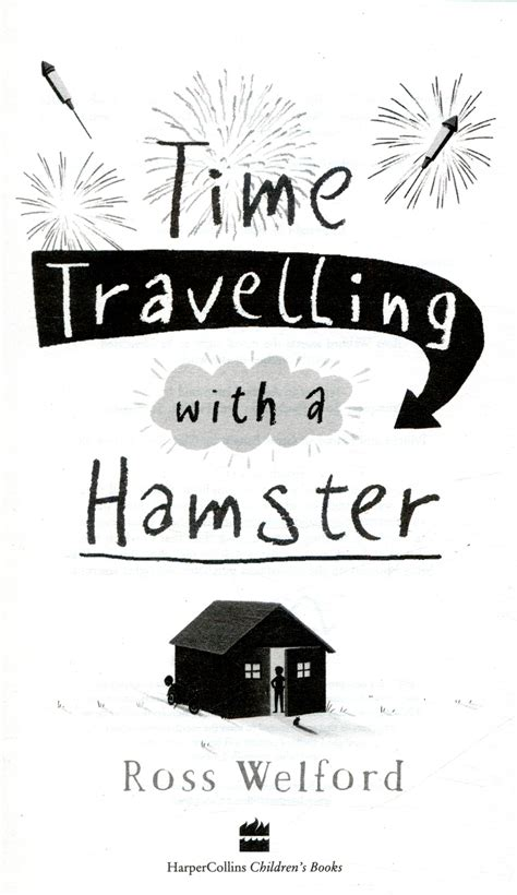 time travelling with a 000815631x time travelling with a hamster by welford ross 9780008156312 brownsbfs