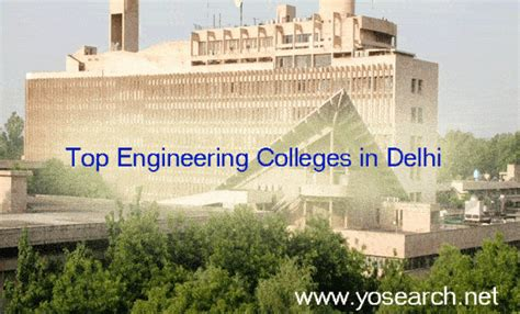 Mba Delhi College Of Engineering by Top Engineering Colleges In Delhi Delhi College Of