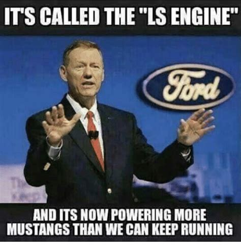 Ls Memes - funny mustang memes of 2017 on sizzle yours