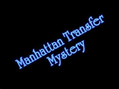 mystery lyrics manhattan transfer mystery lyrics