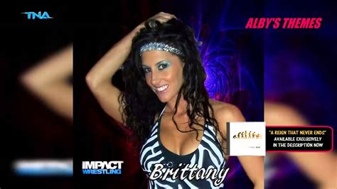 theme song reign 2014 brittany 2nd tna theme song quot a reign that never