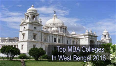 Best Part Time Mba Colleges In India by Top Mba Colleges In West Bengal 2016