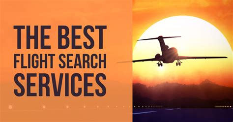 best flight search the best flight search services techlicious