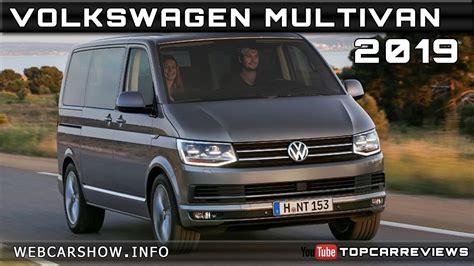 2019 vw multivan 2019 volkswagen multivan review rendered price specs