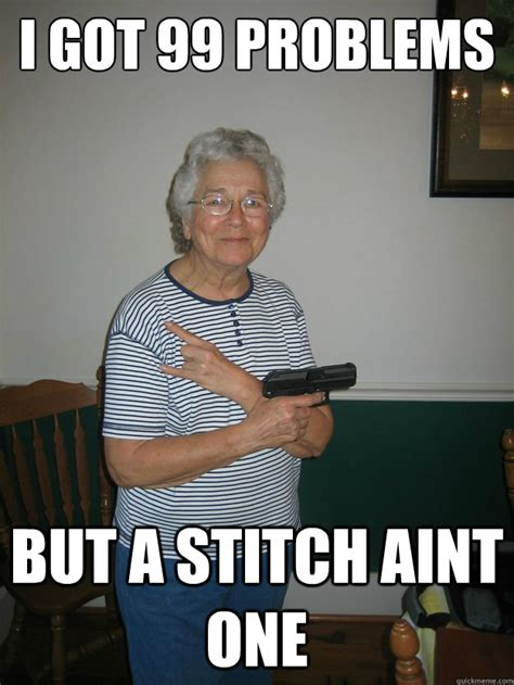 Granny Meme - you better redneckognize gangsta granny quickmeme