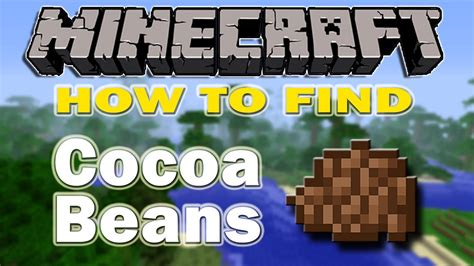How To Find In Minecraft Minecraft How To Find Cocoa Beans