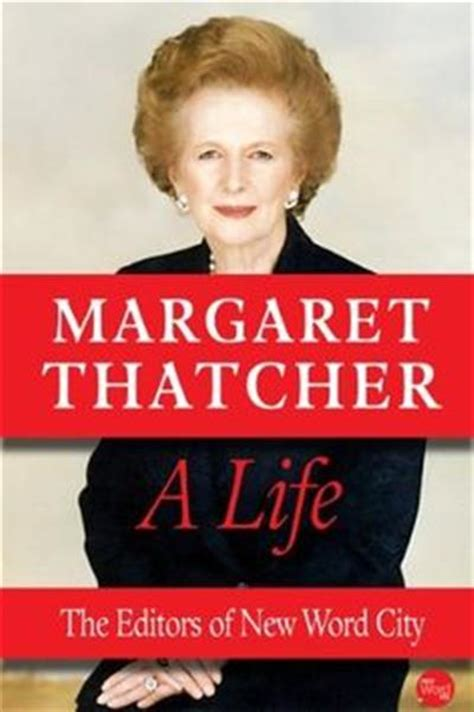 margaret thatcher biography ebook download margaret thatcher a life by editors of new word city