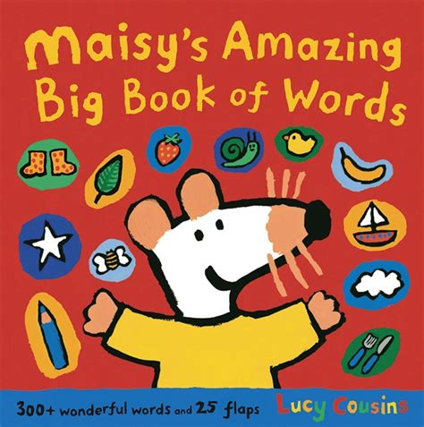 big book of walker books maisy s amazing big book of words