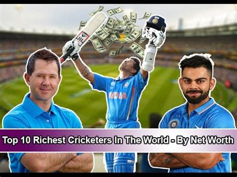 top 10 richest cricketers in the world by net worth