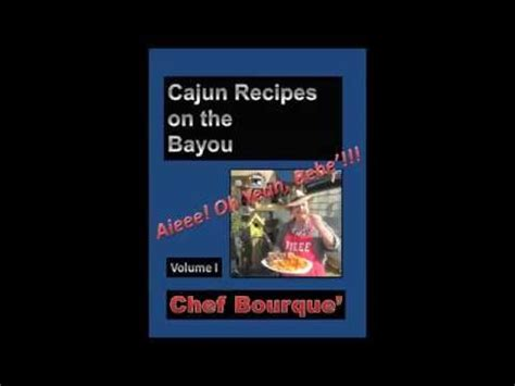 bayou a cajun novel cajun books volume 8 books quot cajun recipes on the bayou quot a cajun creole cookbook