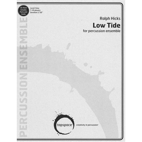 let s go the tide is low books low tide by ralph hicks percussion ensemble tapspace