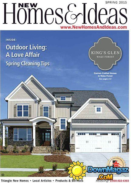 new homes and ideas magazine new homes and ideas spring 2015 187 download pdf magazines