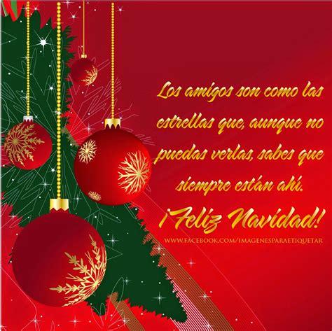 imagenes de feliz navidad para las amigas mensajes de navidad para amigos tarjetas de navidad